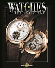 WATCHES INTERNATIONAL XIII - NEW PAPERBACK BOOK
