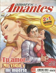 AMORES Y AMANTES MEXICAN COMIC #796 MEXICO SPANISH HISTORIETA 2011 ROMANCE