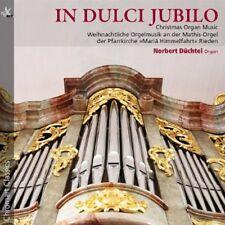 Norbert D chtel - In Dulci Jubilo: Christmas Organ Music [New CD]