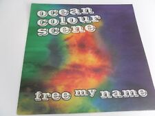 "OCEAN COLOUR SCENE ""FREE MY NAME"" ON  VINYL  MINT"