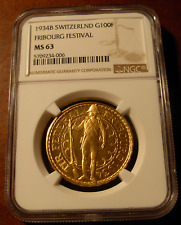 Switzerland 1934 B Gold 100 Francs NGC MS63 Fribourg Festival
