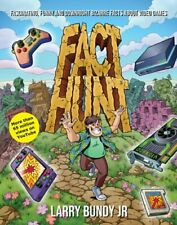 Fact Hunt: Fascinating, Funny and Downright Bizarre Facts About Video Games: New