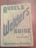 1946 Audels Welders Guide by Frank Graham Questions and Answers