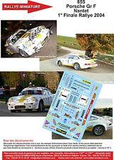 DÉCALS  1/43 réf 855 Porsche Gr F Nantet  1° Finale Rallye 2004