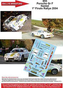 Decals 1/18 Ref 855 Porsche 911 Nantet Final Of Rally 2004 Rally