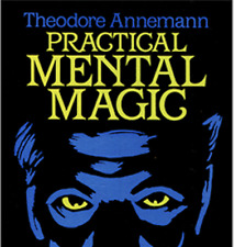 Practical Mental Magic by Theodere Annemann from Murphy Magic - Book