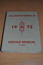 Werkstatthandbuch GM Oldsmobile 1975 Service Manual All Series Starfire Omega 98
