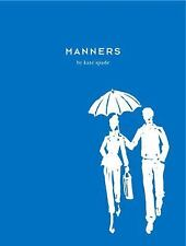 Manners, Spade, Kate, Good Book