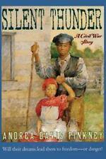 Silent Thunder: A Civil War Story (Paperback or Softback)