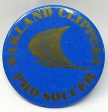 1967-68 OAKLAND CLIPPERS Pro Soccer NASL NPSL pinback button MINT