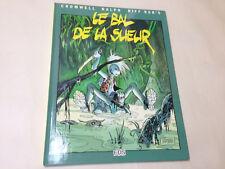 "EO CROMWELL-RIFF REB'S 1985 ""BAL de la SUEUR"" COTÉ + genre HERMAN,LOISEL,SEVERIN"