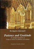 Patience and Gratitude - (PB) Ibn Qayyim al-Jawziyyah