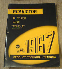 RCA VICTOR 1967 PRODUCT TECHNICAL MANUAL VOLUME 1  FOR TV, PHONGRAPH, AND RADIO.