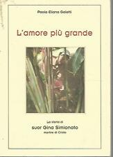 MU16 L'amore più grande Paola Eliana Galetti 2001