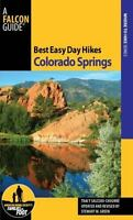 Best Easy Day Hikes Colorado Springs, 2nd [Best Easy Day Hikes Series] [ Green,