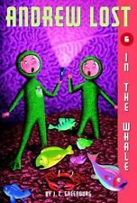 Andrew Lost #6: In the Whale: By Greenburg, J.C.