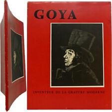 Goya inventeur de la gravure moderne 1957 Jean-Eugène Bersier éd. Estienne