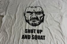 Shut Up And Squat Body Building TEE T SHIRT Large L