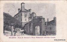# BOLSENA: PORTA S. GIOVANNI E ROCCA MEDIOEVALE SULL'ANTICO CASTELLO - 1908