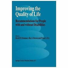 Improving the Quality of Life : Recommendations for People with and Without...