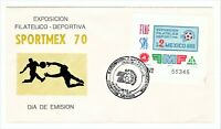 "MEXICO 1970 FIRST DAY COVER ""SPORTMEX 1970 PHILATELIC EXPOSITION"" C374 [05]"