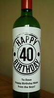 Personalised Mens 40th Birthday Wine Bottle Label - Any Message