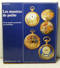 Pocket Watches Les montres de poche Reinhard Meis French Paris Reference Book