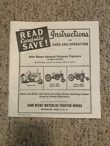 Instructions For Care And Operation Of John Deere General Purpose Tractors. Rep.