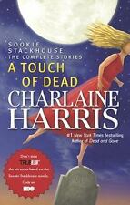 Sookie Stackhouse/True Blood Ser.: A Touch of Dead by Charlaine Harris (2009, Hardcover)