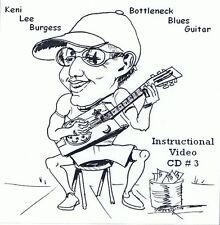 Bottleneck Slide Blues Guitar CD 3 - video lesson - D & G Tuning songs Keni Lee