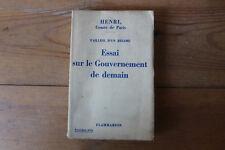 Henri, Comte de Paris - Essai sur le gouvernement de demain, Flammarion 1936
