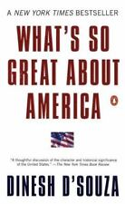 What's So Great about America, Dinesh D'Souza, 0142003018, Book, Acceptable