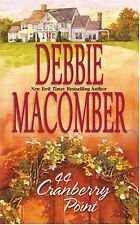 44 Cranberry Point (Cedar Cove, Book 4) by Debbie Macomber