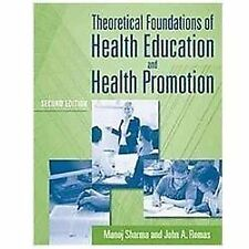 Theoretical Foundations of Health Education and Health Promotion by John A. Roma