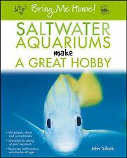 NEW BOOK Saltwater Aquariums Make a Great Hobby - John H. Tullock (Paperback)