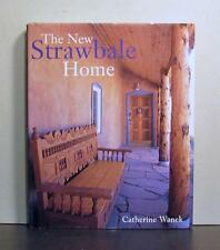 New Strawbale Book, Floor Plans, Regional Styles, Personal Aesthetic Choices