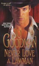 Never Love a Lawman By: Jo Goodman