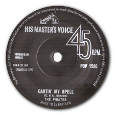 """THE PIRATES - """"CASTIN' MY SPELL'"""" b/w """"MY BABE"""" -  TOP BRIT ROCKERS - HEAR BOTH"""