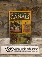 Vintage Ladybird Book The Story of Our Canals Series 601 Collectable TBLO