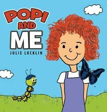 Popi and Me by Julie Locklin (2014, Hardcover)