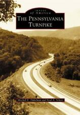 Pennsylvania  Turnpike,  The   (PA)   (Images  of  America)