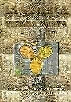 La Cronica de la Peregrinacion a Tierra Santa - Book (2008, Hardcover,...