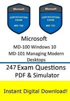 Microsoft MD-100 Windows 10 MD-101 Manage Modern Desktop Exam (247Q Sim->Email)