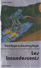 Les incandescents.Fred & Goeffrey HOYLE. Super-Fiction 50  SF27B