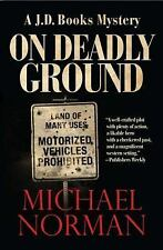 On Deadly Ground: A J.D. Books Mystery (Paperback or Softback)