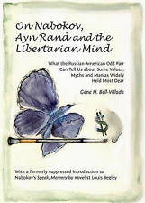 On Nabokov, Ayn Rand and the Libertarian Mind: What the Russian-American Odd Pai