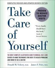 Take Care of Yourself: The Complete Illustrated Guide to Medical Self-Care by V