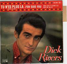 DICK RIVERS TU N'ES PLUS LA FRENCH ORIG EP LES GLADIATORS / PAUL PIOT