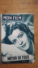MON FILM N0°127 1949 LISETTE LANVIN - METIERS DE FOUS - DOS GLENN LANGAN