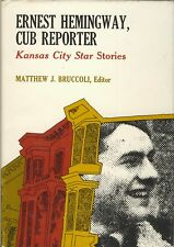 Ernest Hemingway Cub Reporter Kansas City Stories 1970 HC 1st Edition VG Cond.